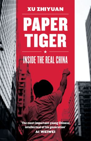 Cover image - Paper Tiger: Inside the Real China