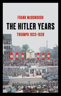 the-hitler-years-triumph-1933-1939