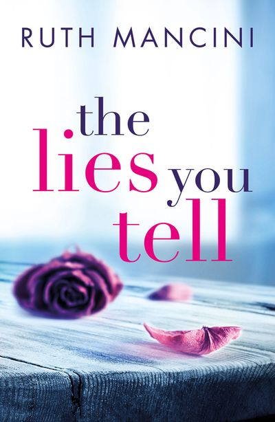 The Lies You Tell