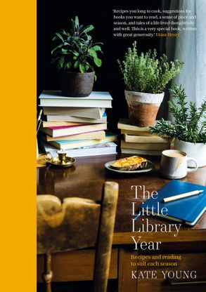 Cover image - The Little Library Year: Recipes And Reading To Suit Each Season