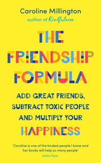 the-friendship-formula-a-modern-guide-to-friendship-in-all-its-forms