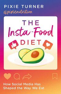 the-insta-food-diet