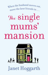 the-single-mums-mansion