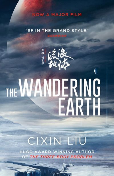 The Wandering Earth [Film Tie-In Edition]