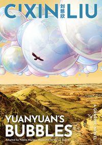 cixin-lius-yuanyuans-bubbles-graphic-novel