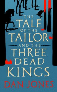 the-tale-of-the-tailor-and-the-three-dead-kings