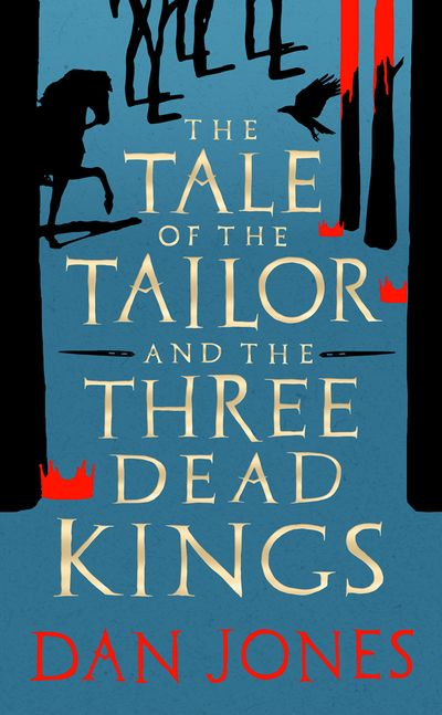 The Tale Of The Tailor And The Three Dead Kings
