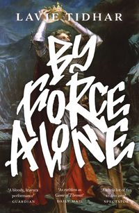 by-force-alone