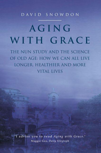 Aging With Grace Harpercollins Australia
