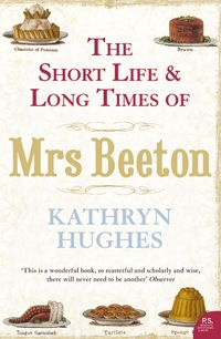the-short-life-and-long-times-of-mrs-beeton