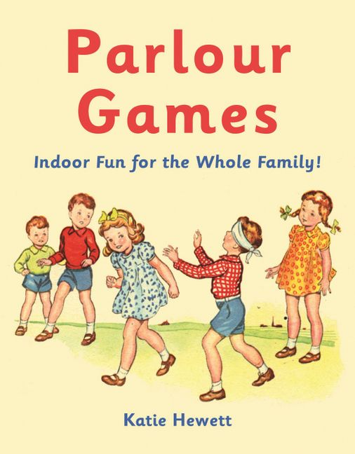 Parlour Games Indoor Fun For The Whole Family Harpercollins