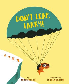 Cover image - Don't Leap, Larry!