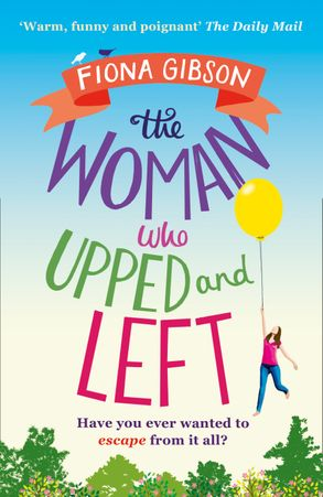 Cover image - The Woman Who Upped and Left