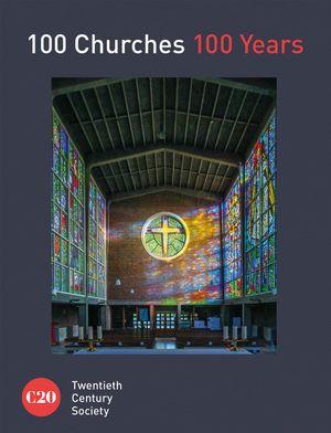 100 Twentieth-Century Churches