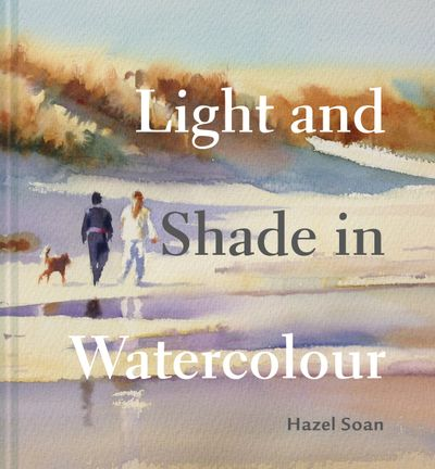 Light And Shade In Watercolour