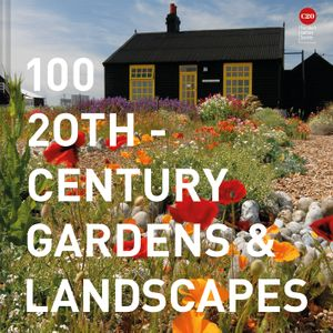 100 20th Century Gardens And Landscapes