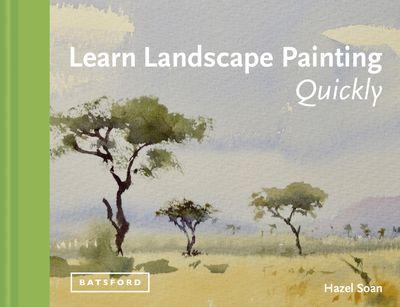 Learn Landscape Painting Quickly: Watercolour Techniques