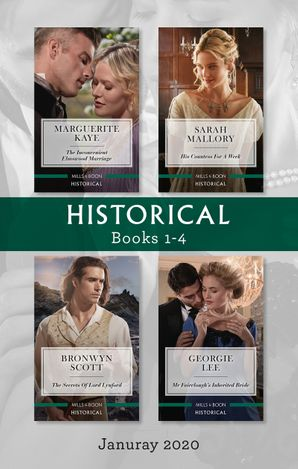 Historical Box Set 1-4 Jan 2020/The Inconvenient Elmswood Marriage/His Countess for a Week/The Secrets of Lord Lynford/Mr Fairclough's Inherit