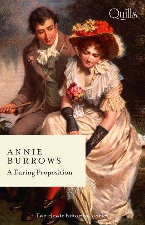 A Daring Proposition/Lord Havelock's List/The Debutante's Daring Proposal