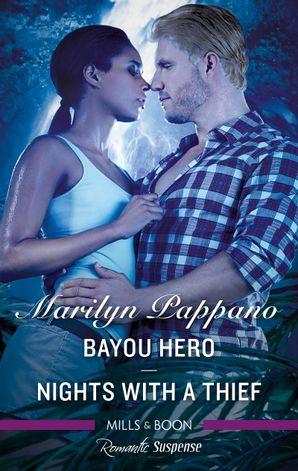 Romantic Suspense Duo/Bayou Hero/Nights with a Thief
