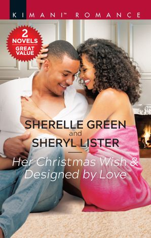 Her Christmas Wish & Designed By Love/Her Christmas Wish/Designed by Love
