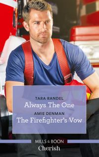 always-the-onethe-firefighters-vow