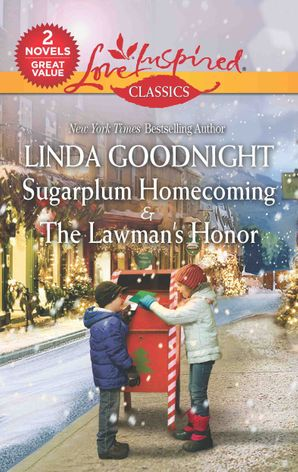 Sugarplum Homecoming/Testing the Lawman's Honor