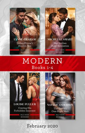 Modern Box Set 1-4 February 2020/Indian Prince's Hidden Son/Her Sicilian Baby Revelation/Craving His Forbidden Innocent/The Greek's One