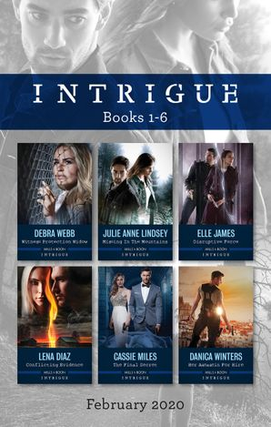 Intrigue Box Set 1-6/Witness Protection Widow/Missing in the Mountains/Disruptive Force/Conflicting Evidence/The Final Secret/Her As