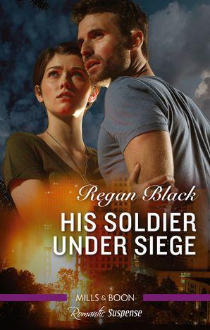 His Soldier Under Siege