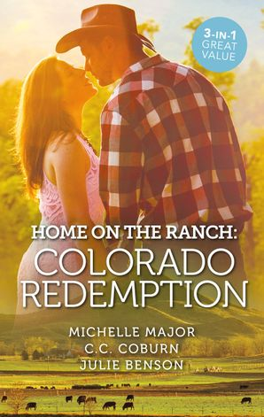 Home On The Ranch Colorado Redemption/A Kiss on Crimson Ranch/Colorado Fireman/Roping the Rancher