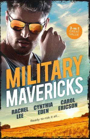 Military Mavericks/A Soldier's Redemption/Confessions/Army Ranger Redemption