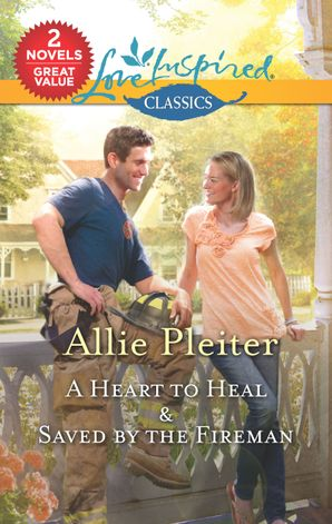 A Heart to Heal/Saved by the Fireman