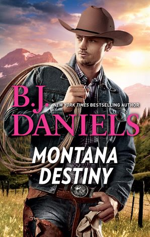 Montana Destiny/Branded/Lassoed