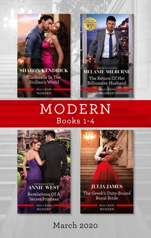 Modern Box Set 1-4/Cinderella in the Sicilian's World/The Return of Her Billionaire Husband/Revelations of a Secret Princess/The Greek's Duty-B