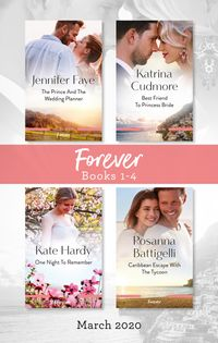 forever-box-set-1-4-march-2020the-prince-and-the-wedding-plannerbest-friend-to-princess-brideone-night-to-remembercaribbean-escape-with-th