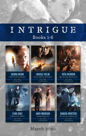Intrigue Box Set 1-6 March 2020/Before He Vanished/South Dakota Showdown/Mysterious Abduction/Undercover Rebel/Ranger Warrior/Protectiv