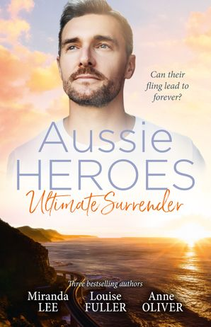 Aussie Heroes Ultimate Surrender/The Billionaire's Ruthless Affair/Kidnapped for the Tycoon's Baby/The Party Dare