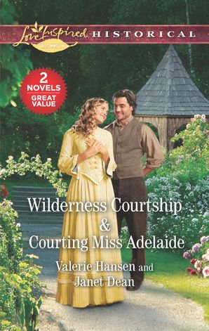 Wilderness Courtship/Courting Miss Adelaide