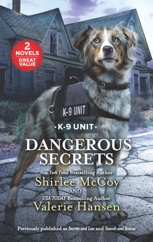 Dangerous Secrets/Secrets and Lies/Search and Rescue