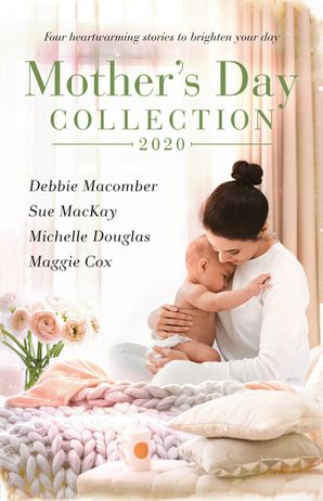 Mother's Day Collection 2020/The Twenty-First Wish/Midwife...to Mum!/The Aristocrat and the Single Mum/Mistress, Mother...Wife?