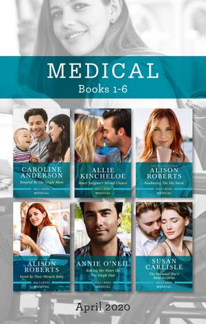 Medical Box Set 1-6/Tempted by the Single Mum/Heart Surgeon's Second Chance/Awakening the Shy Nurse/Saved by Their Miracle Baby/Risking Her