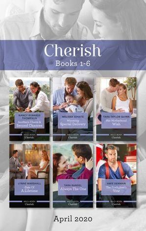 Cherish Box Set 1-6 April 2020/Southern Charm & Second Chances/Wyoming Special Delivery/Her Motherhood Wish/Date of a Lifetime
