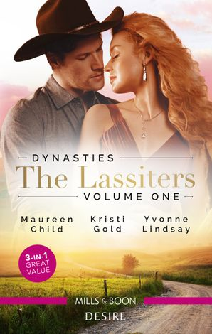 Dynasties The Lassiters Vol 1/The Black Sheep's Inheritance/From Single Mum to Secret Heiress/Expecting the CEO's Child