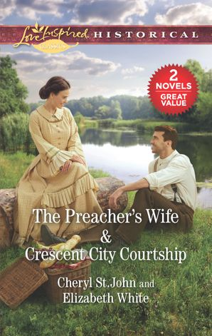 The Preacher's Wife/Crescent City Courtship