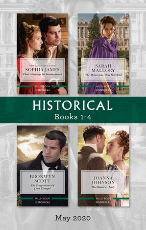 Historical Box Set 1-4 May 2020/Their Marriage of Inconvenience/The Mysterious Miss Fairchild/The Temptations of Lord Tintagel/His Runaway