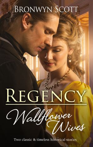 Regency Wallflower Wives/Unbuttoning the Innocent Miss/Awakening the Shy Miss