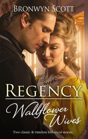 Regency Wallflower Wives/Unbuttoning the Innocent Miss/Awakening the Shy Miss
