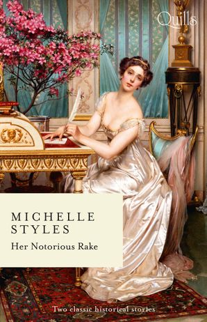 Her Notorious Rake/An Ideal Husband?/Hattie Wilkinson Meets Her Ma