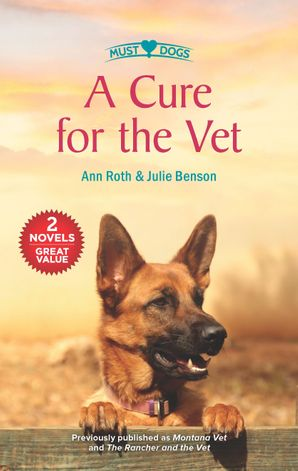 A Cure For The Vet/Montana Vet/The Rancher and the Vet